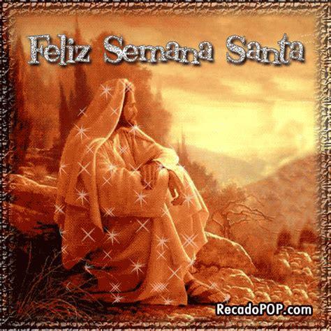 imagenes reflexivas de semana santa semana santa abril 26 fotos imagenes y carteles