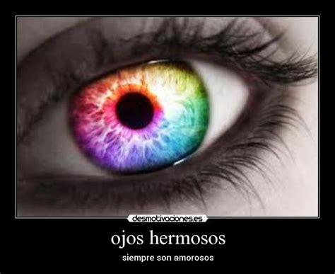 imagenes de unos ojos hermosos ojos hermosos desmotivaciones