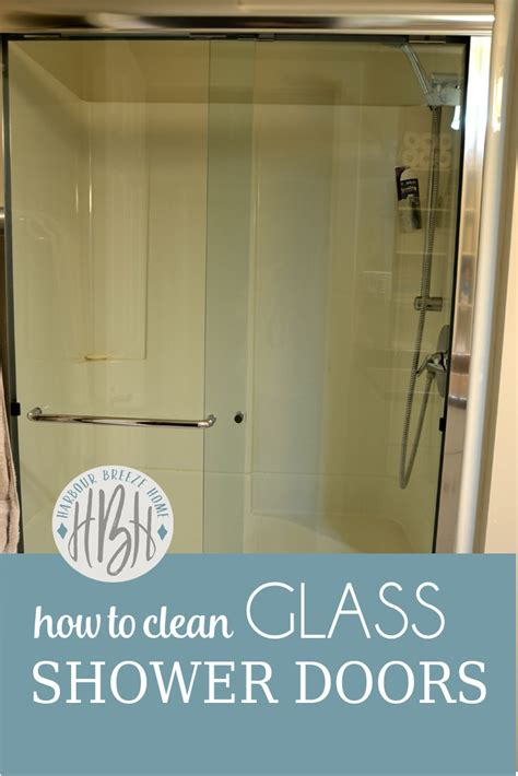How To Clean Shower Doors With Vinegar 3 Ways To Clean Glass Shower Doors Harbour Home
