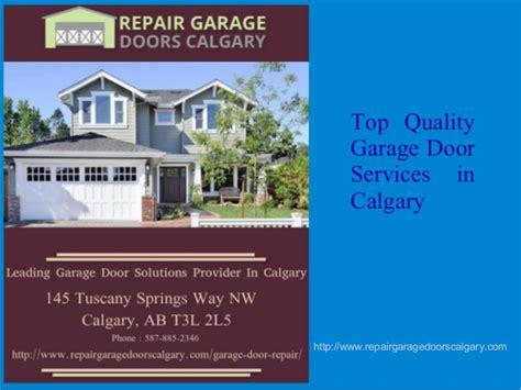 Quality Garage Door Service Top Quality Garage Door Services In Calgary