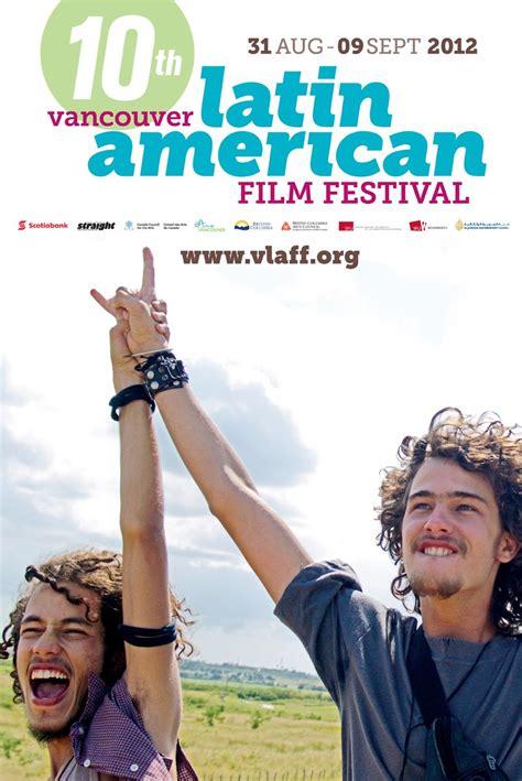 film hot america latin vancouver latin american film festival 2012