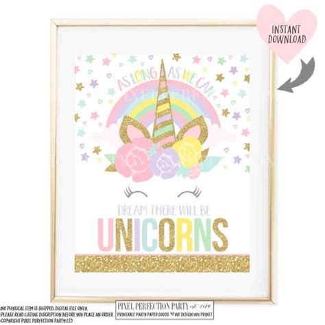printable unicorn sayings unicorn wall quote unicorn party sign as long as you can