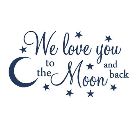 Baby Boy Bedroom Wall Stickers we love you to the moon and back vinyl wall decal children
