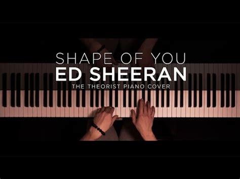 ed sheeran you mp3 download download ed sheeran shape of you the theorist piano
