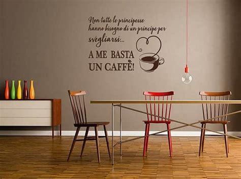 adesivi murali per cucina adesivi murali frase caff 232 cucina arredo
