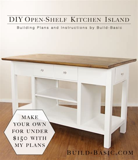 build kitchen island plans build a diy open shelf kitchen island building plans by