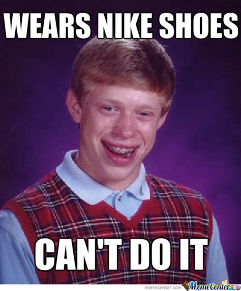 Nike Memes - nike memes best collection of funny nike pictures
