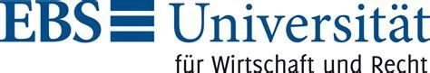 Ebs Mba Login by Ebs Universit 228 T F 252 R Wirtschaft Und Recht Business Schools