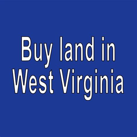 West Virginia Property Records Land For Sale In West Virginia