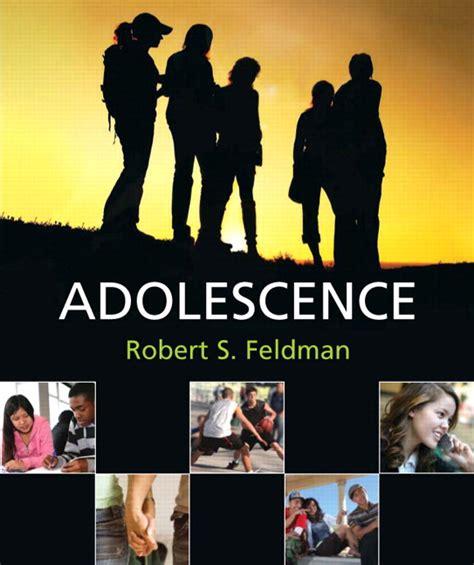 A Childs World Infancy Through Adolescence 13th Edition feldman adolescence pearson