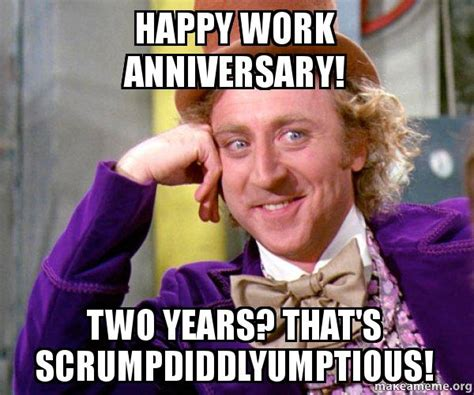 Funny Anniversary Memes - happy work anniversary two years that s