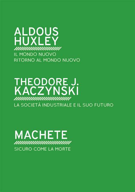 libro il mondo nuovo ritorno al il mondo nuovo ritorno al mondo nuovo aldous huxley la societ 224 industriale e il suo futuro
