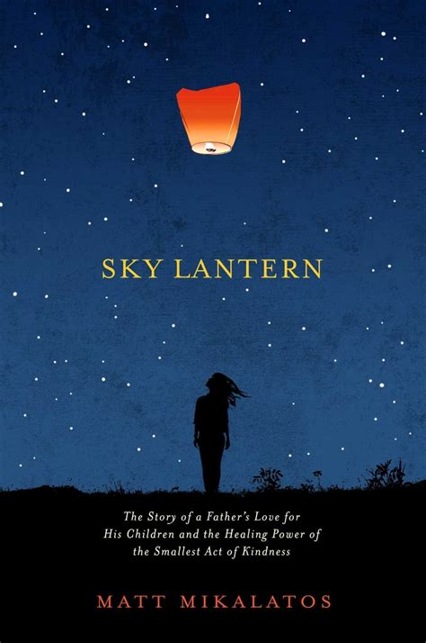 sky lantern quotes an open letter to steph who sent a sky lantern to
