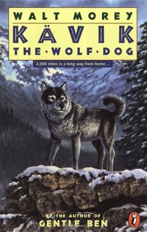 of the wolf books kavik the wolf by walt morey reviews discussion