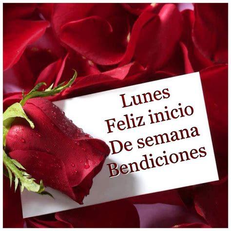 imagenes de rosas feliz lunes amor lunes feliz inicio de semana tnrelaciones