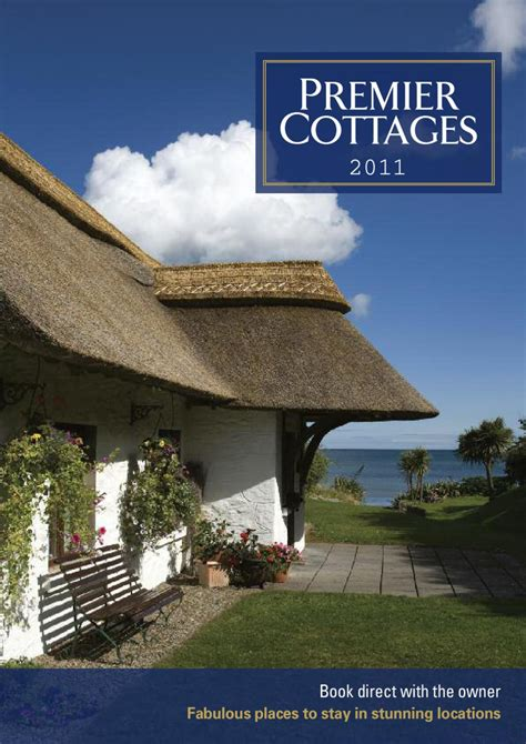 Premier Cottages Lake District by Premier Cottages 2011 Brochure By Mike Wiggins Issuu