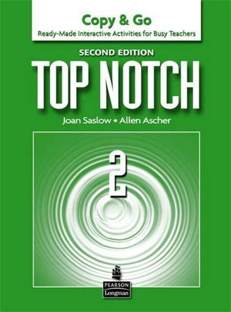 Second Top top notch 2nd edition copy go level 2 by joan saslow