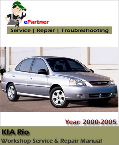 free online car repair manuals download 2005 kia sorento transmission control kia rio service repair manual 2000 2005 download servicemanualsrepair