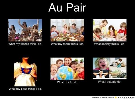 Spruch Au Pair Au Pair 1000 images about travel memes on eurotrip gap year and bye