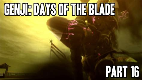 film genji part 3 genji days of the blade full playthrough part 16 youtube