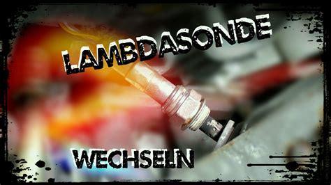 Audi A6 4b Lambdasonde Wechseln by Lambdasonde Vor Kat Regelsonde Wechseln Vw Audi Seat