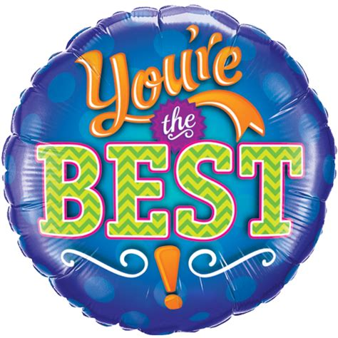the best 18 quot you re the best foil balloon