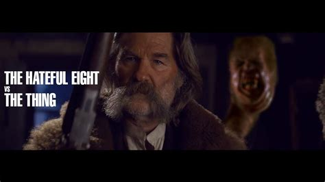 kurt russell watches the the thing 2011 trailer the hateful eight vs the thing mashup trailer youtube