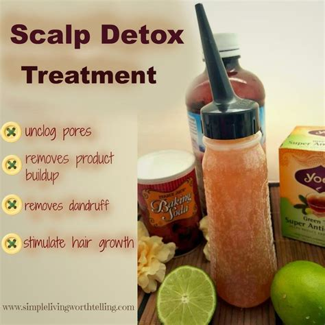 Ways To Detox Skin Lemons by Simple Living Worth Telling Diy Scalp Hair Detox