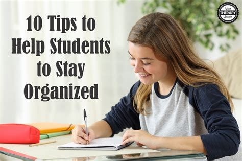 10 ideas to help children 10 tips to help students to stay organized your therapy source