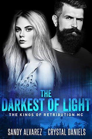 The Darkest Of Light By Sandy Alvarez