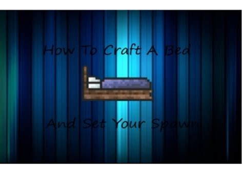 how to make bed in terraria terraria how to make a bed and set your spawn youtube