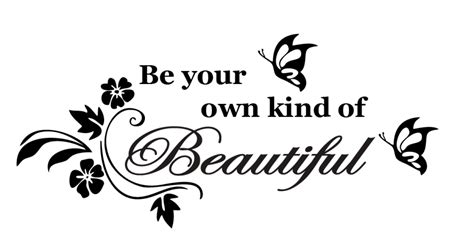 A Of Your Own be your own of beautiful