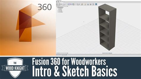 fusion   woodworkers  intro sketch basics youtube