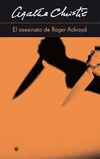 el asesinato de roger 8467045434 la biblioteca de anthivs el asesinato de roger ackroyd agatha christie