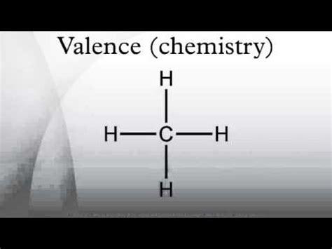 Valance Chemistry valence chemistry