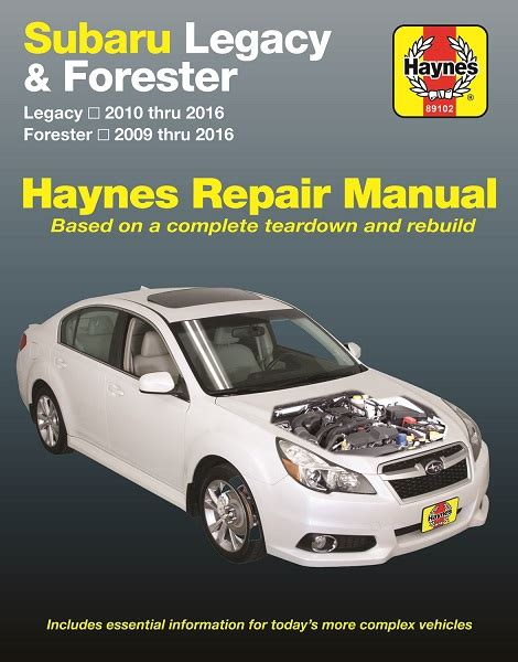 2010 2016 subaru legacy 2009 2016 forester haynes repair manual