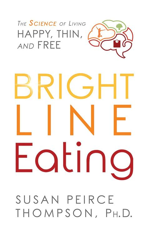 bright line bright line cookbook and easy bright line recipes volume 1 books bright line the science of living happy thin