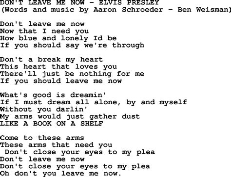 song t don t leave me now by elvis presley lyrics
