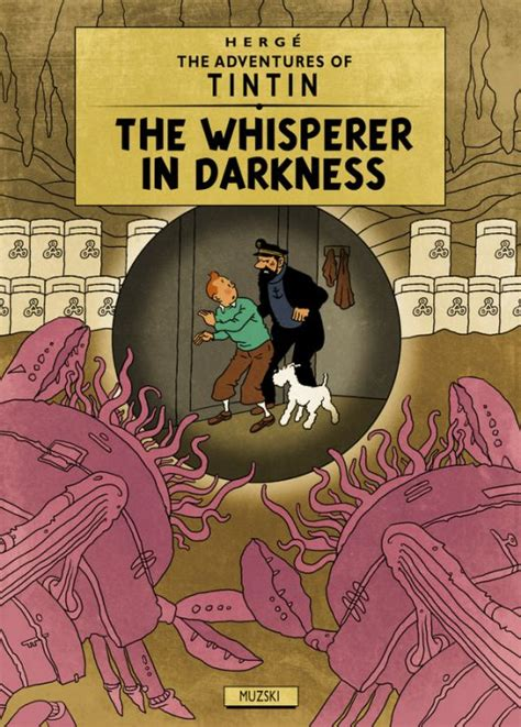 after the end of the world lovecraft books the adventures of tintin and the horrific world of h p