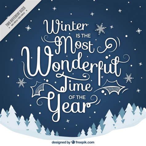 imagenes de invierno con frases bonito fondo de paisaje nevado con frase sobre el invierno