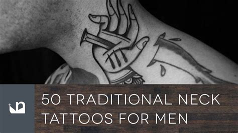 50 traditional neck tattoos for men youtube