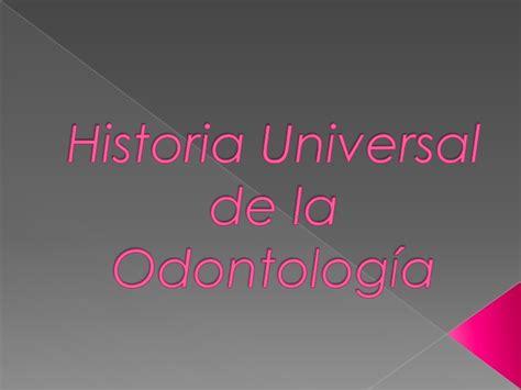 historia universal del la 8499089496 historia universal de la odontolog 237 a 1