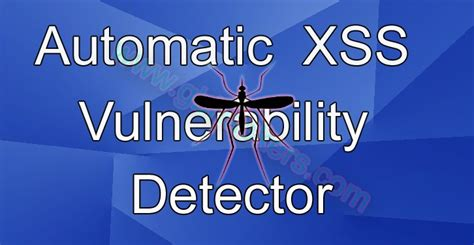 xss worm tutorial xsser automated framework to detect and exploit xss