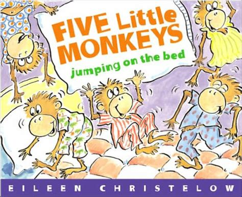monkeys jumping in the bed five little monkeys jumping on the bed big book by eileen
