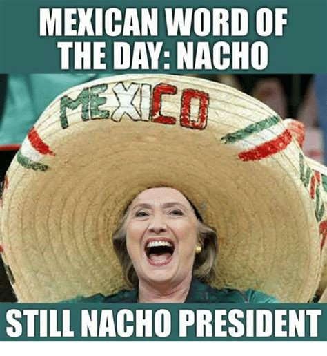 Meme Of The Day - 25 best memes about mexican word of the day mexican