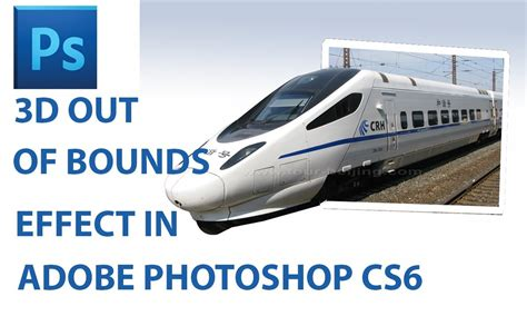 photoshop cs5 tutorial out of bounds photo effect 3d pop out bounds effect in photoshop cs6 photoshop cs6