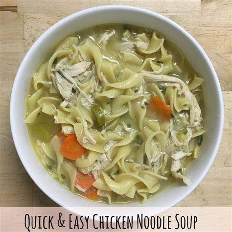 quick and easy chicken noodle soup neverbeenso