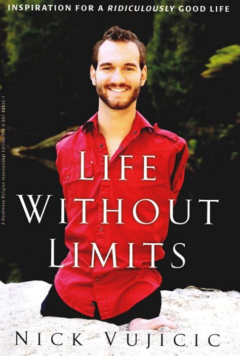 life without limits inspiration for a ridiculously good life without limits nick vujicic mindbeingfit