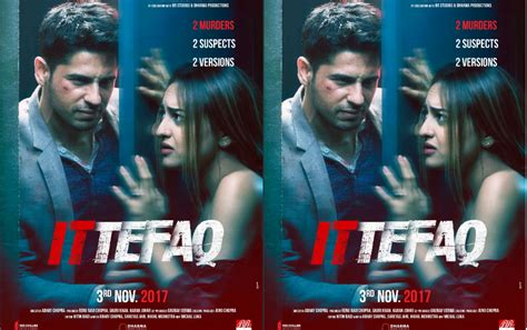 film india terbaru ittefaq ittefaq trailer released stars sidharth malhotra