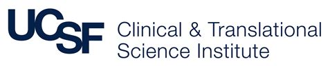 Ucsf Search Ucsf Clinical Translational Science Institute Clinical Translational Science